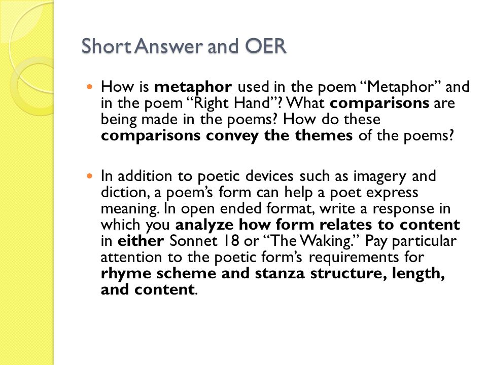 Short Answer and OER How is metaphor used in the poem Metaphor and in the poem Right Hand .