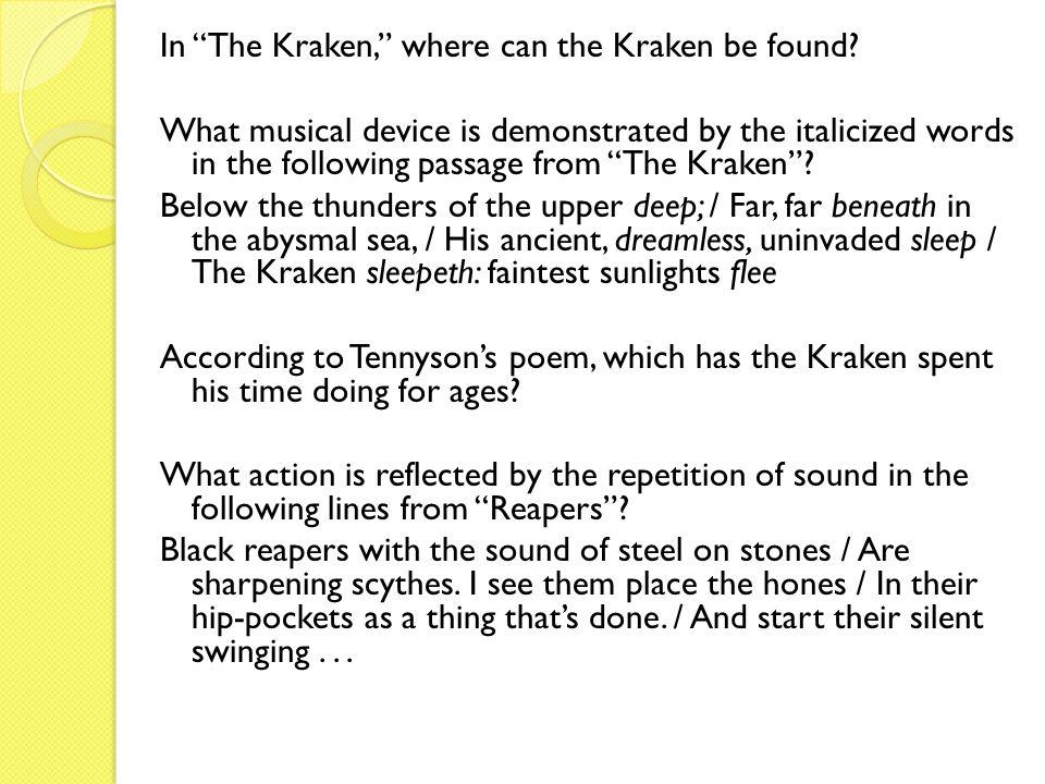 In The Kraken, where can the Kraken be found.