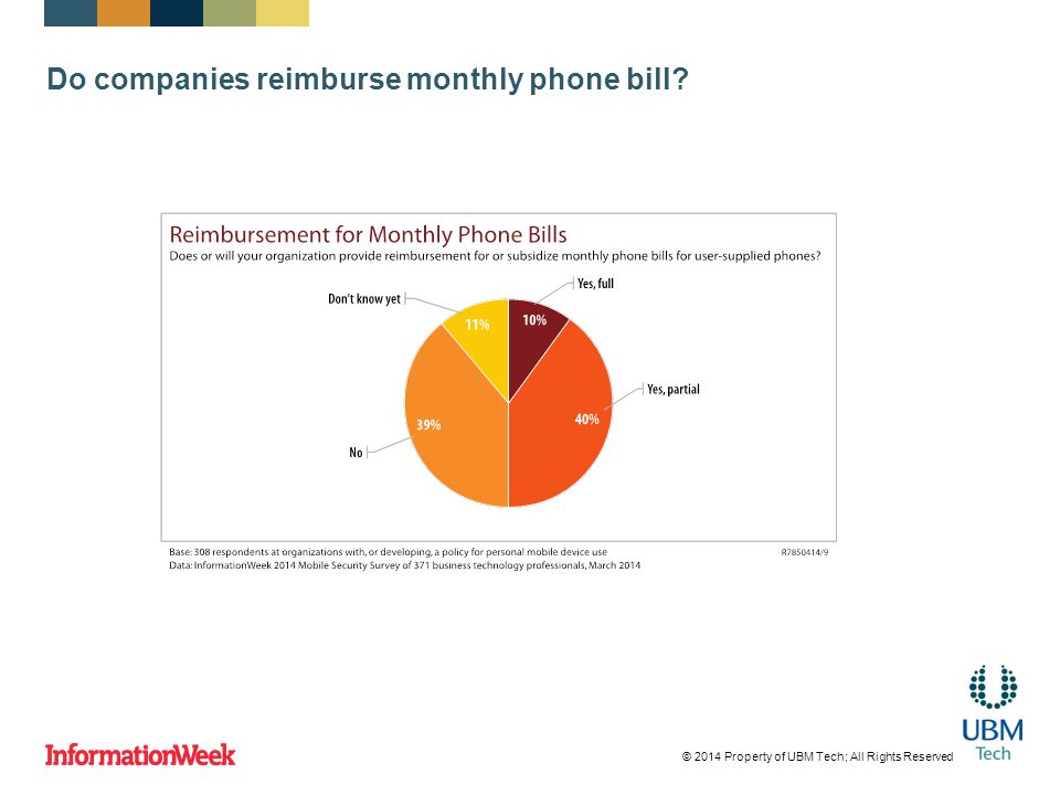 Do companies reimburse monthly phone bill? © 2014 Property of UBM Tech; All Rights Reserved