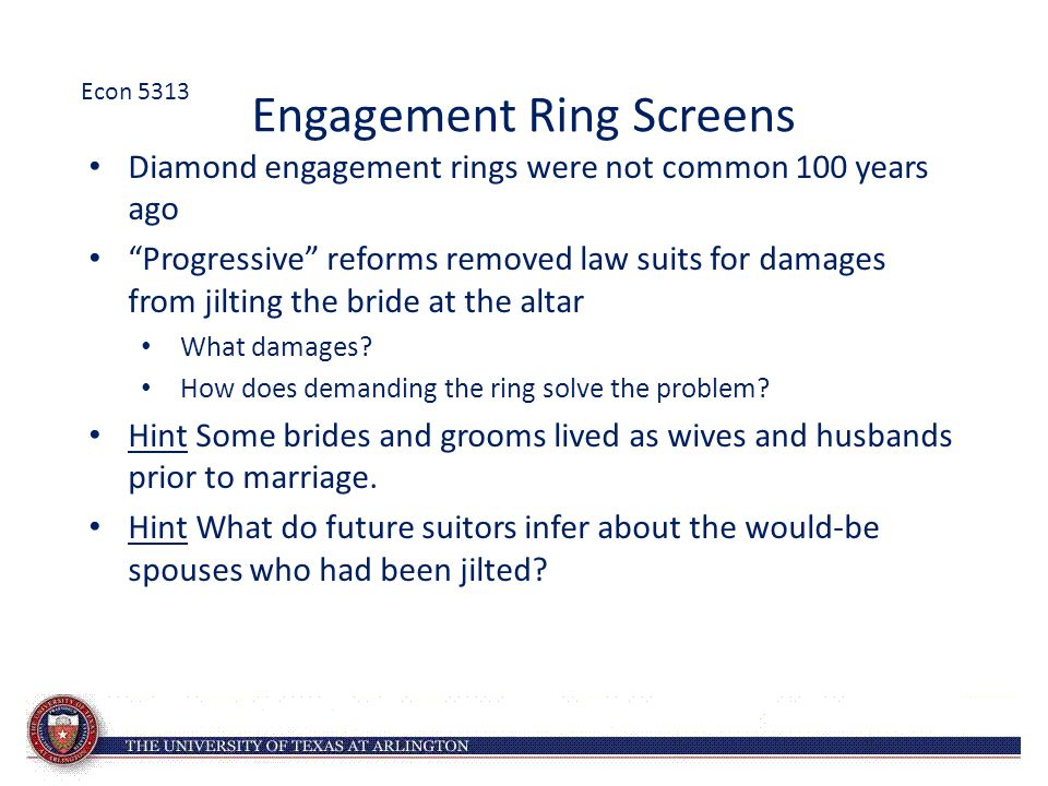 "Engagement Ring Screens Diamond engagement rings were not common 100 years ago ""Progressive"" reforms removed law suits for damages from jilting the br"