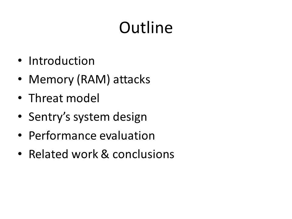 Memory Attacks Three classes of memory attacks: – Cold boot attacks – Bus monitoring attacks – DMA attacks
