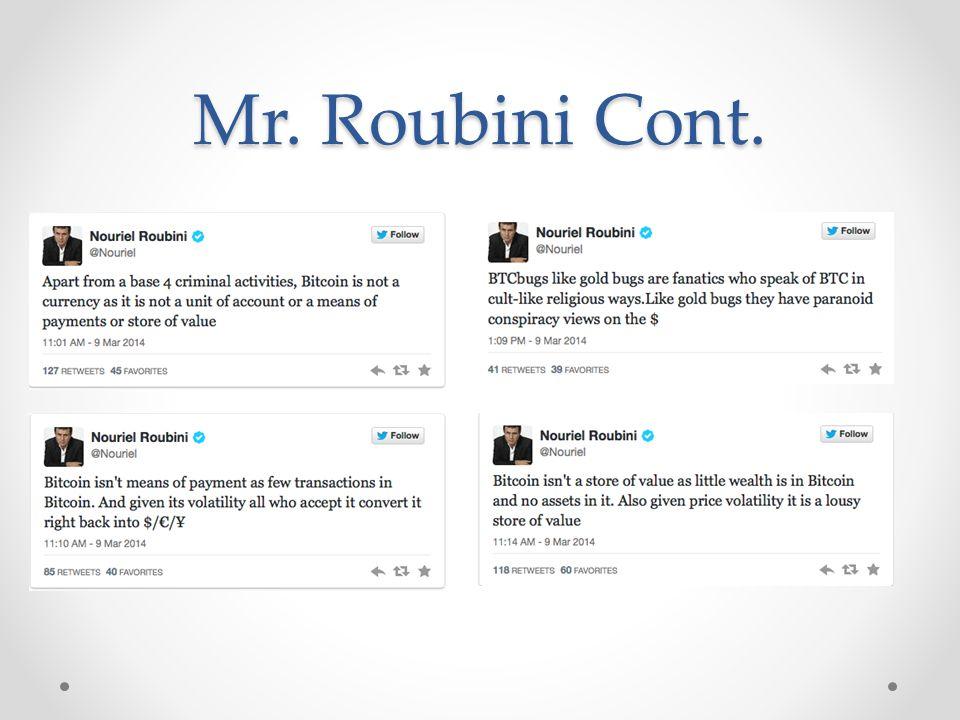 Mr. Roubini Cont.