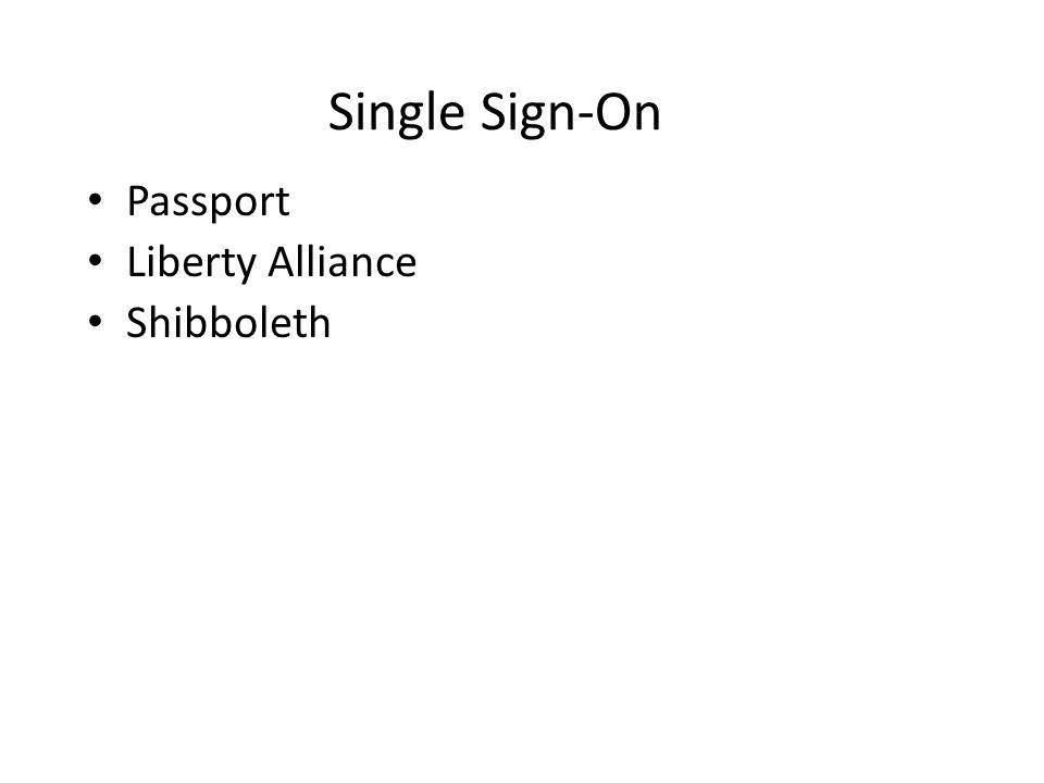 Passport Liberty Alliance Shibboleth Single Sign-On