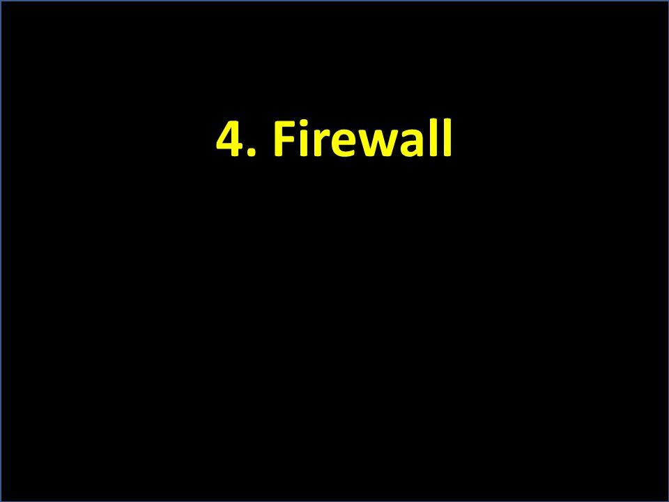 4. Firewall