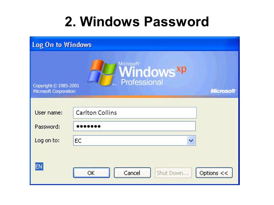 2. Windows Password Carlton Collins