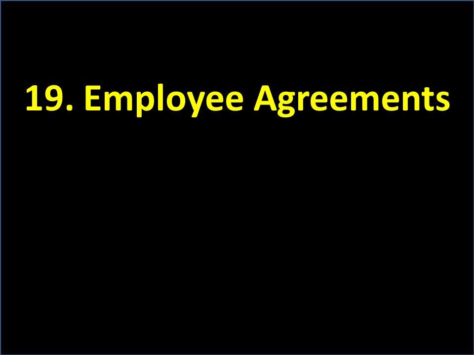 19. Employee Agreements