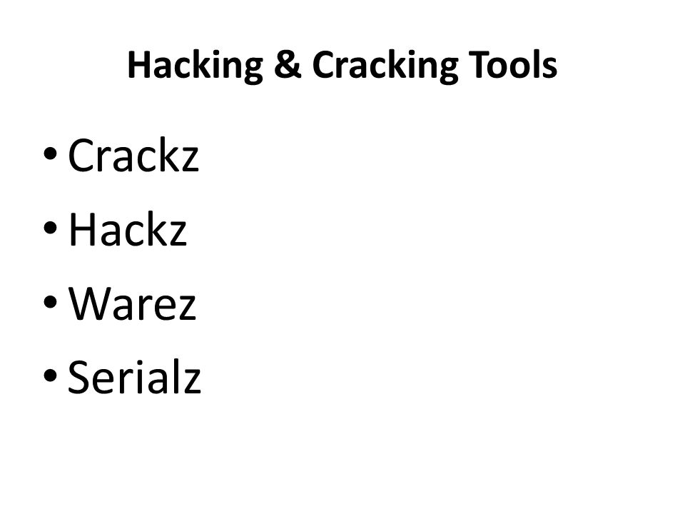 Hacking & Cracking Tools Crackz Hackz Warez Serialz