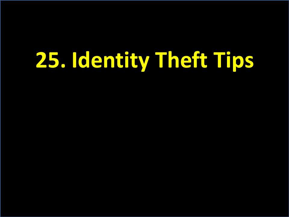 25. Identity Theft Tips