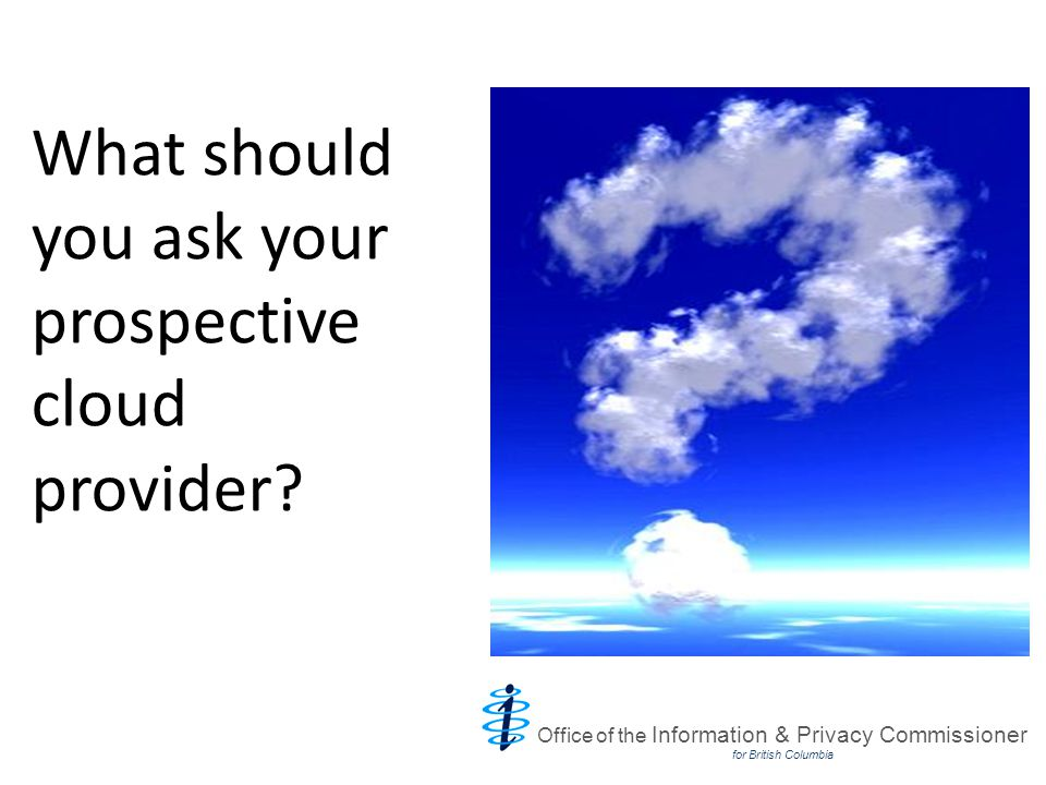 What should you ask your prospective cloud provider.