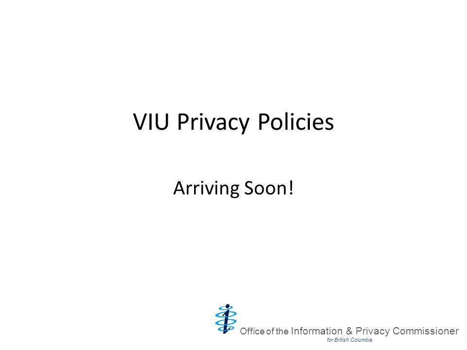 VIU Privacy Policies Arriving Soon.