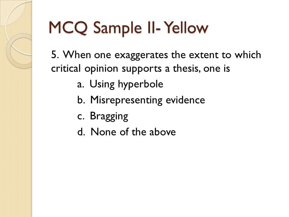 MCQ Sample II- Yellow 5.