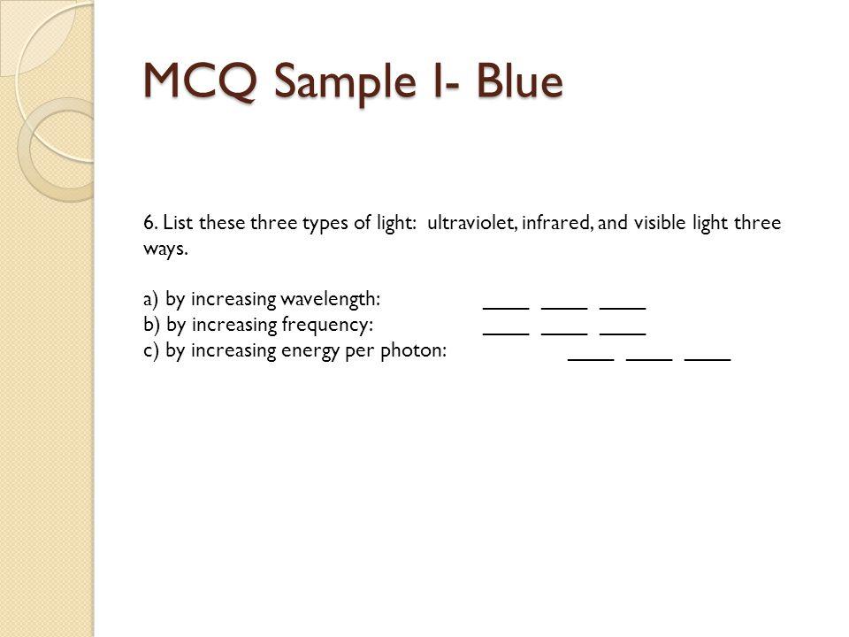 MCQ Sample I- Blue 6.