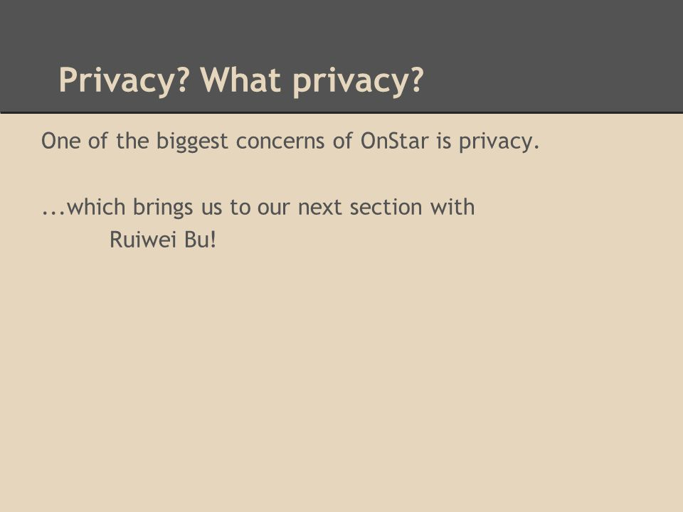 Privacy. What privacy.