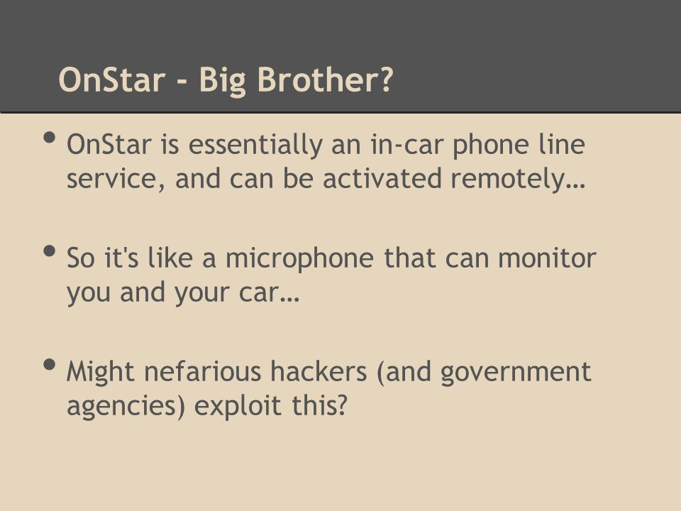 OnStar - Big Brother.