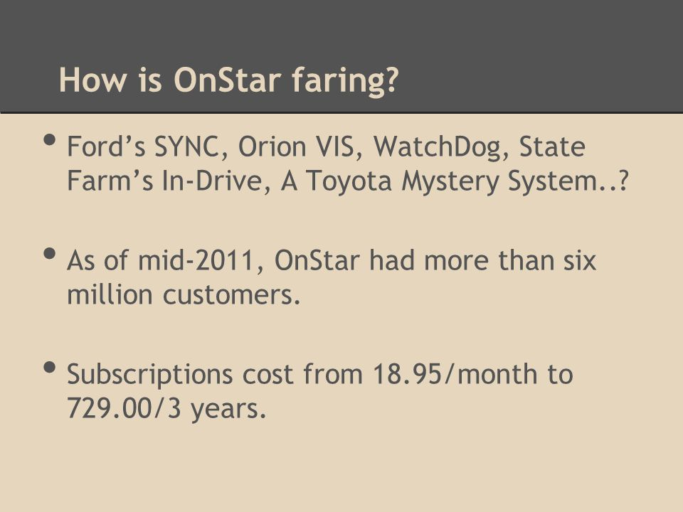 How is OnStar faring.