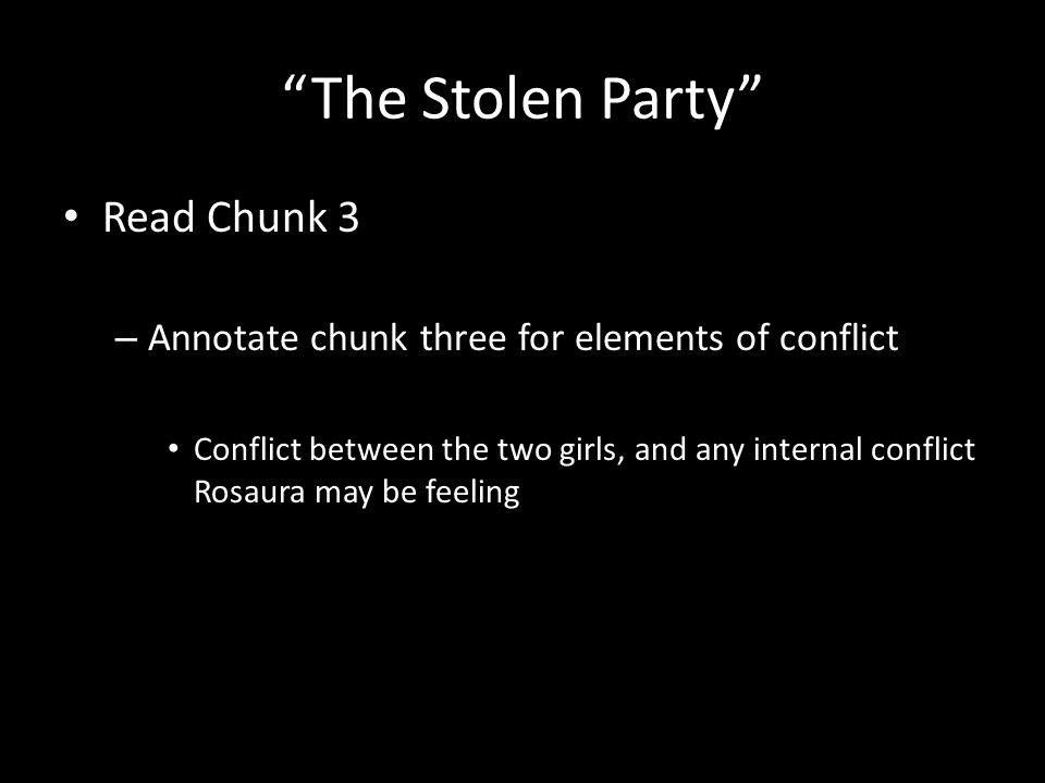 The Stolen Party Under your warm up: – Make a prediction for what may happen at the party later in the story.