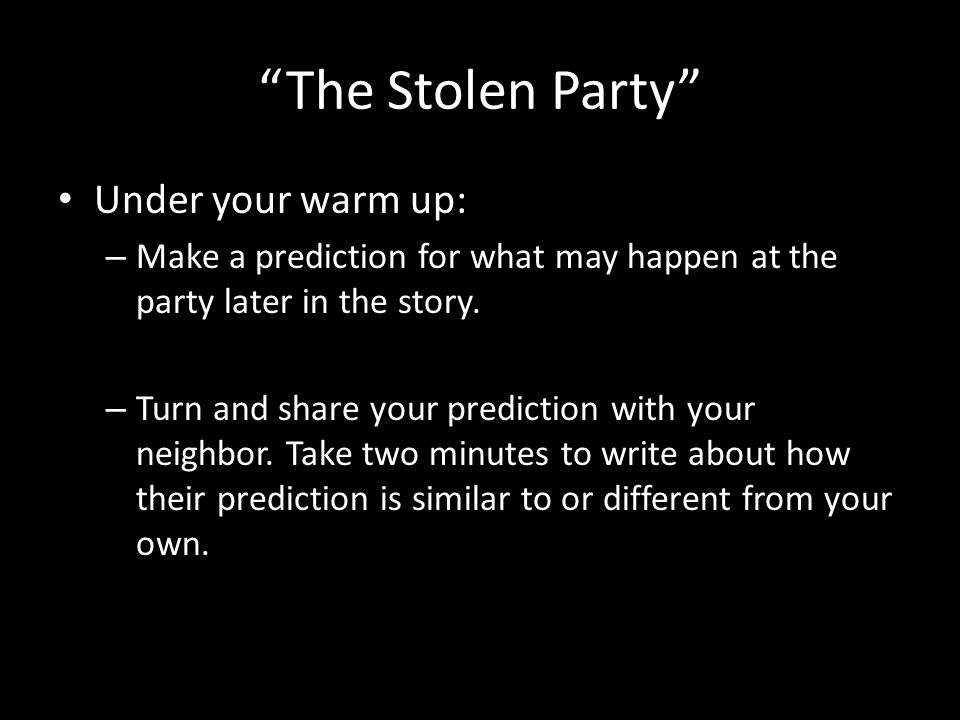 The Stolen Party Read chunk 4 – Annotate the text of chunk 4 for Rosaura's reactions Her reactions to other children at the party, and reactions about being the assistant to the magician