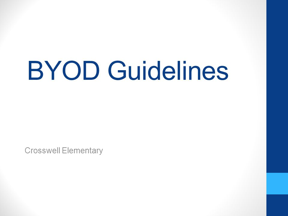 BYOD Guidelines Crosswell Elementary