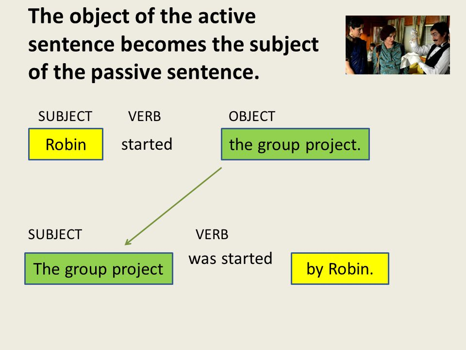 What other examples of the passive voice can you find in the story.
