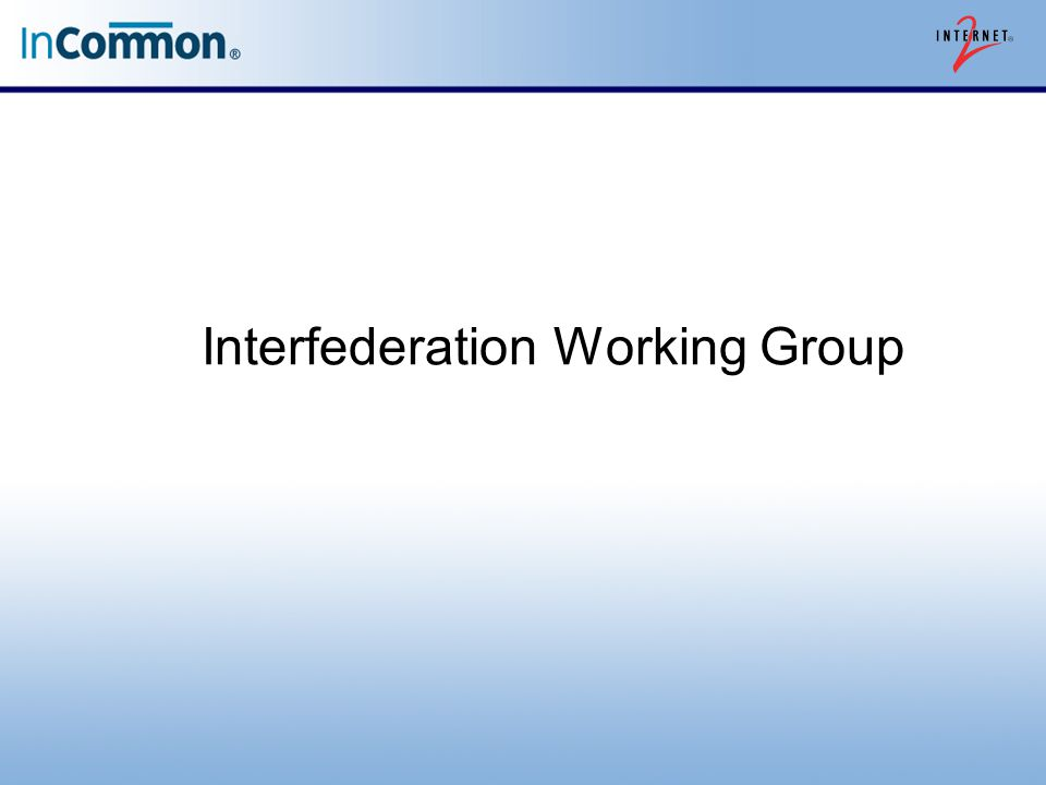 Interfederation Working Group