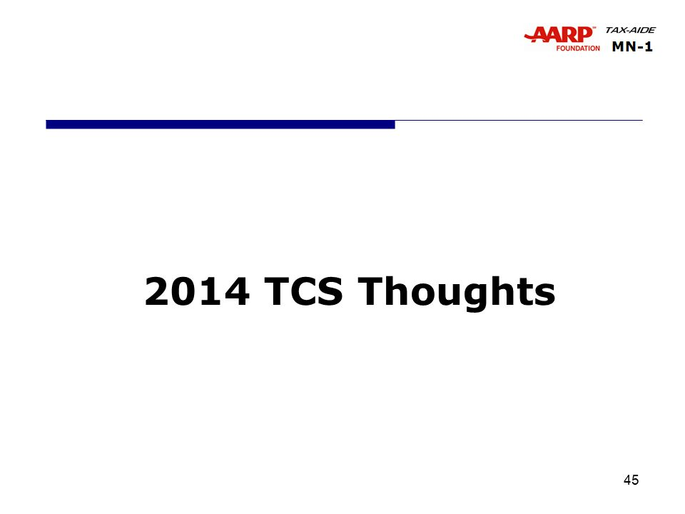 45 2014 TCS Thoughts