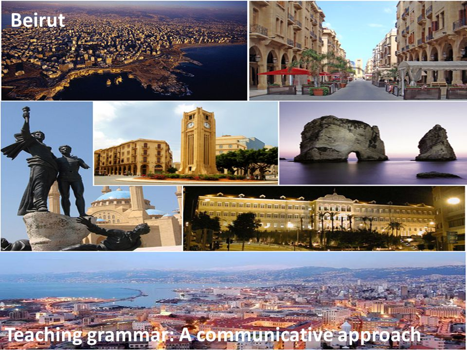 Beirut Teaching grammar: A communicative approach