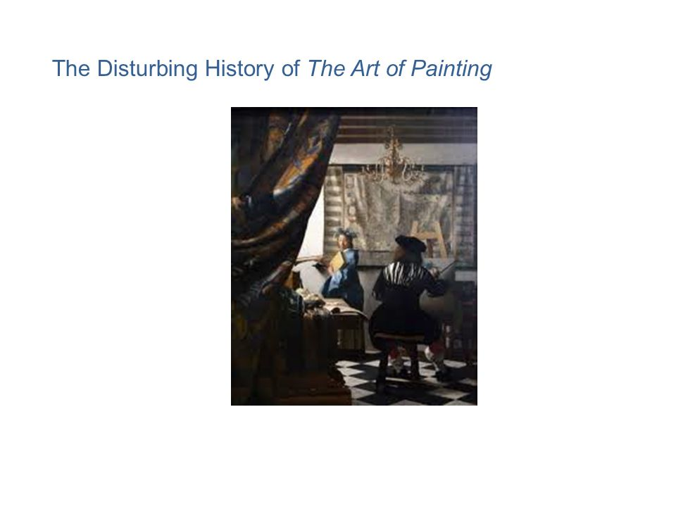 The Disturbing History of The Art of Painting