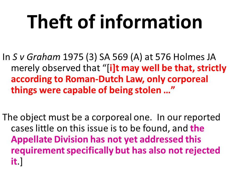 Theft of information.