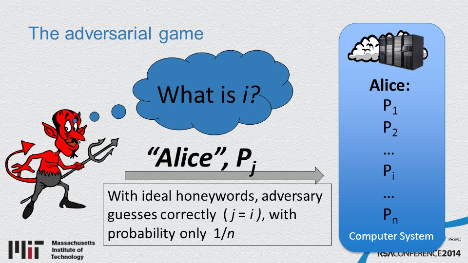 #RSAC The adversarial game What is i.
