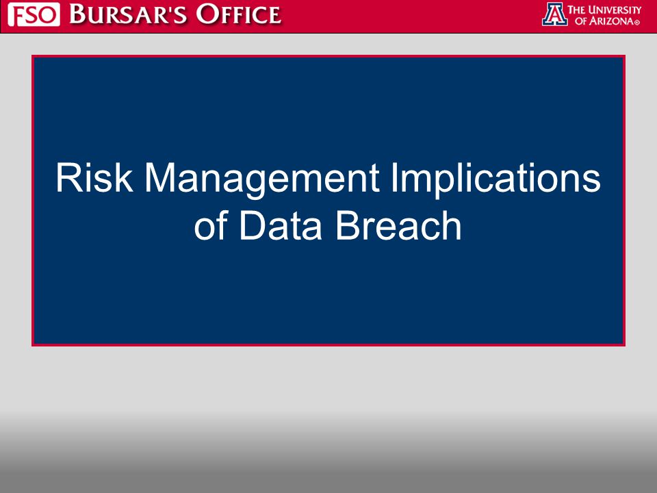 Risk Management Implications of Data Breach