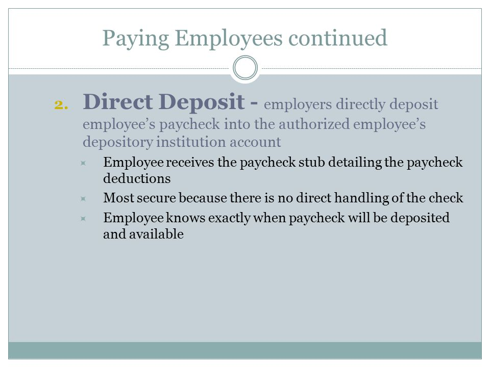 Paying Employees continued 2.