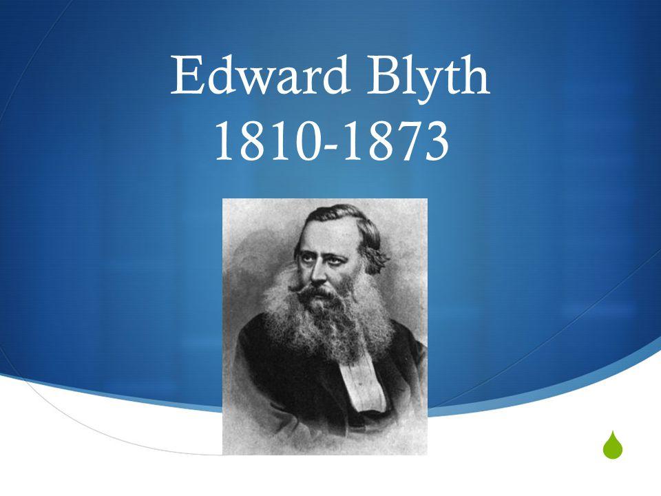  Edward Blyth 1810-1873