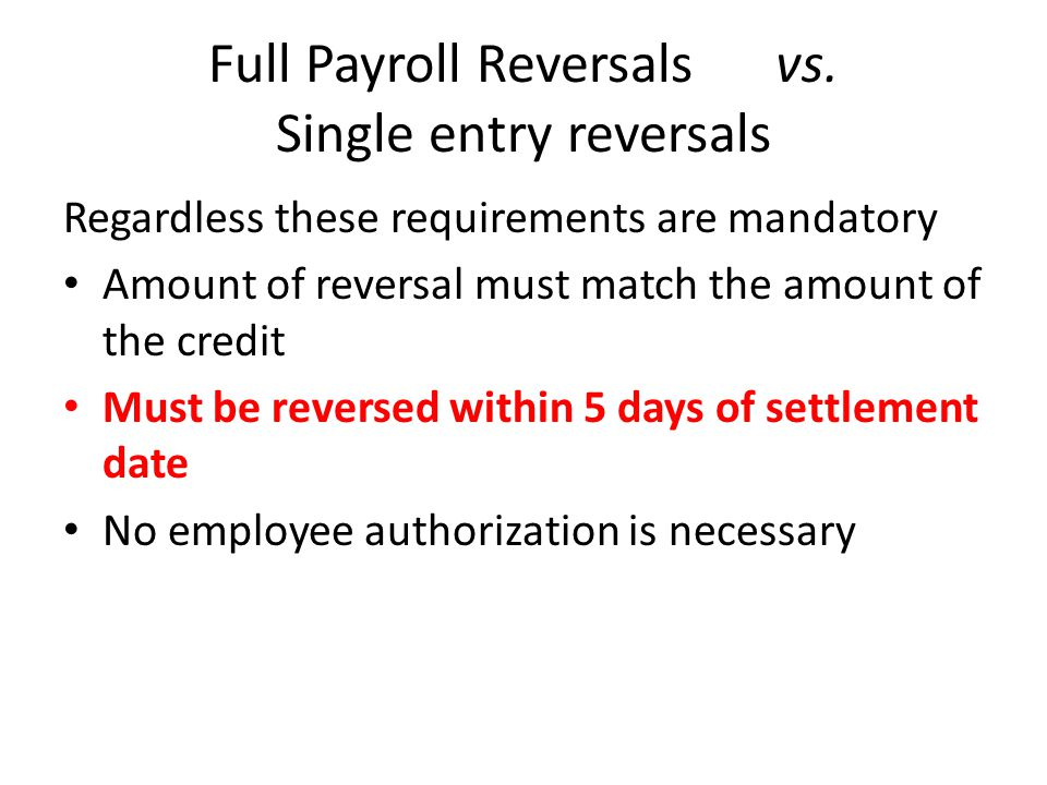Full Payroll Reversals vs.
