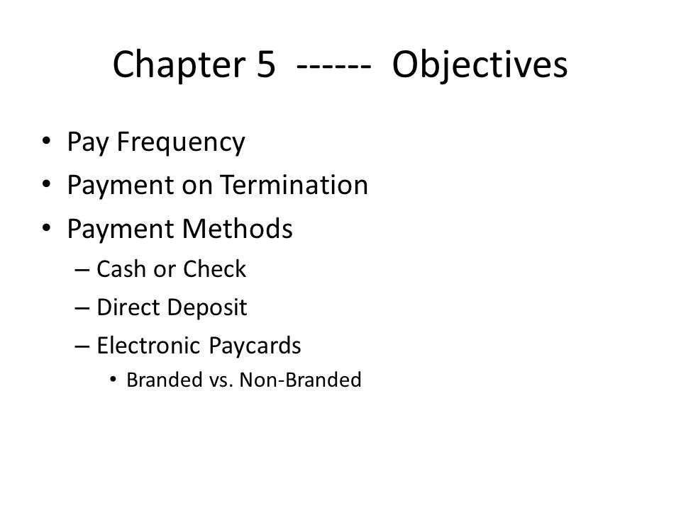 Paycards Employee & Employer Benefits Employee: Reduced costs Increased independence Improved credit status (not true with all cards) Financial Safety Ease of use Replenishment if lost No time or geographical limitations