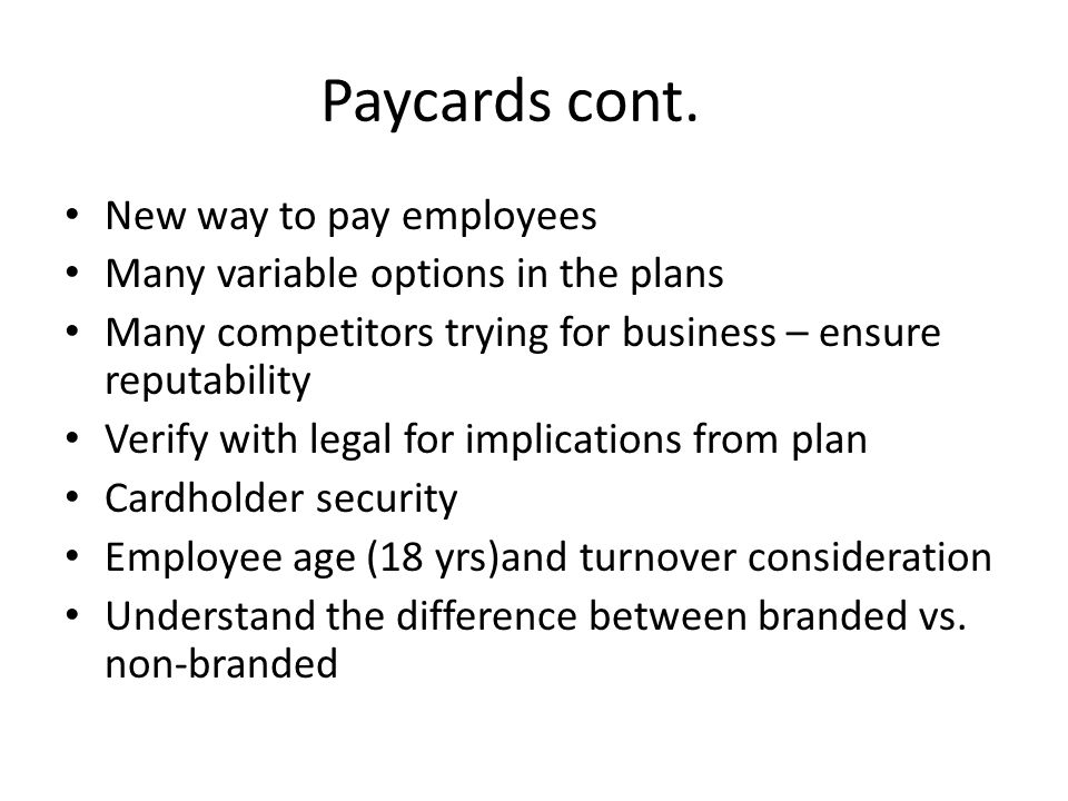 Paycards cont.