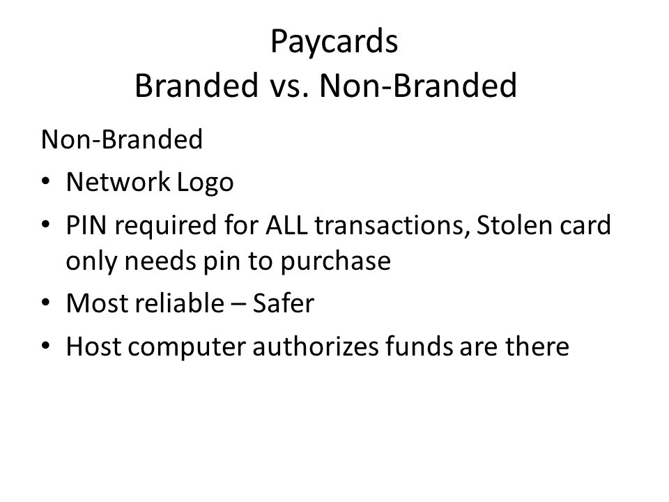 Paycards Branded vs.