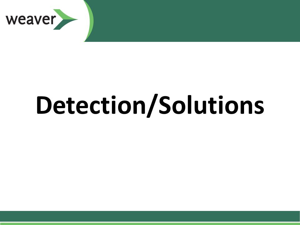 Detection/Solutions
