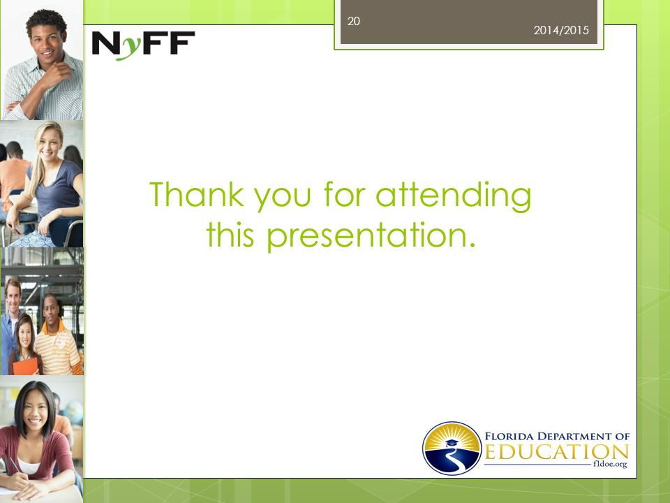Thank you for attending this presentation. 2014/2015 20