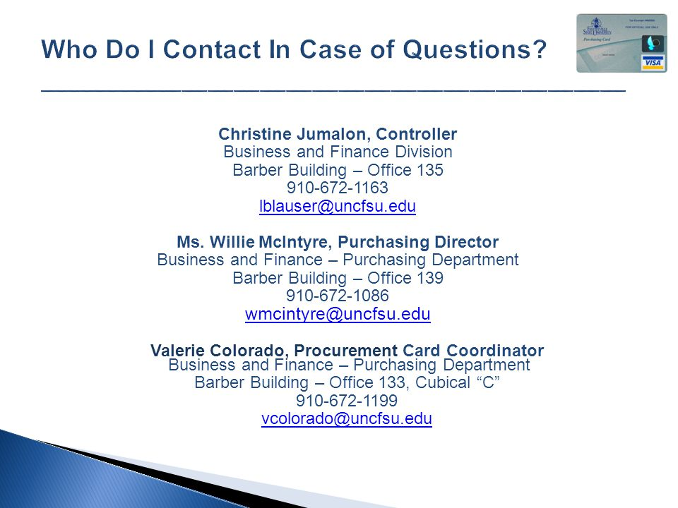 Christine Jumalon, Controller Business and Finance Division Barber Building – Office 135 910-672-1163 lblauser@uncfsu.edu Ms.