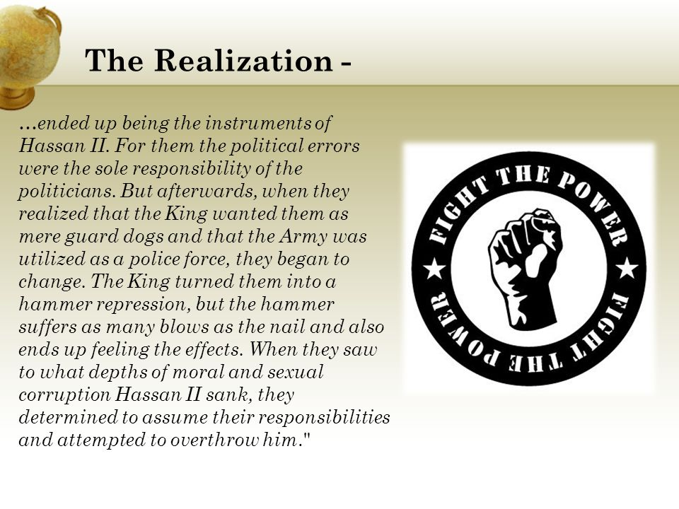 The Realization - …ended up being the instruments of Hassan II.