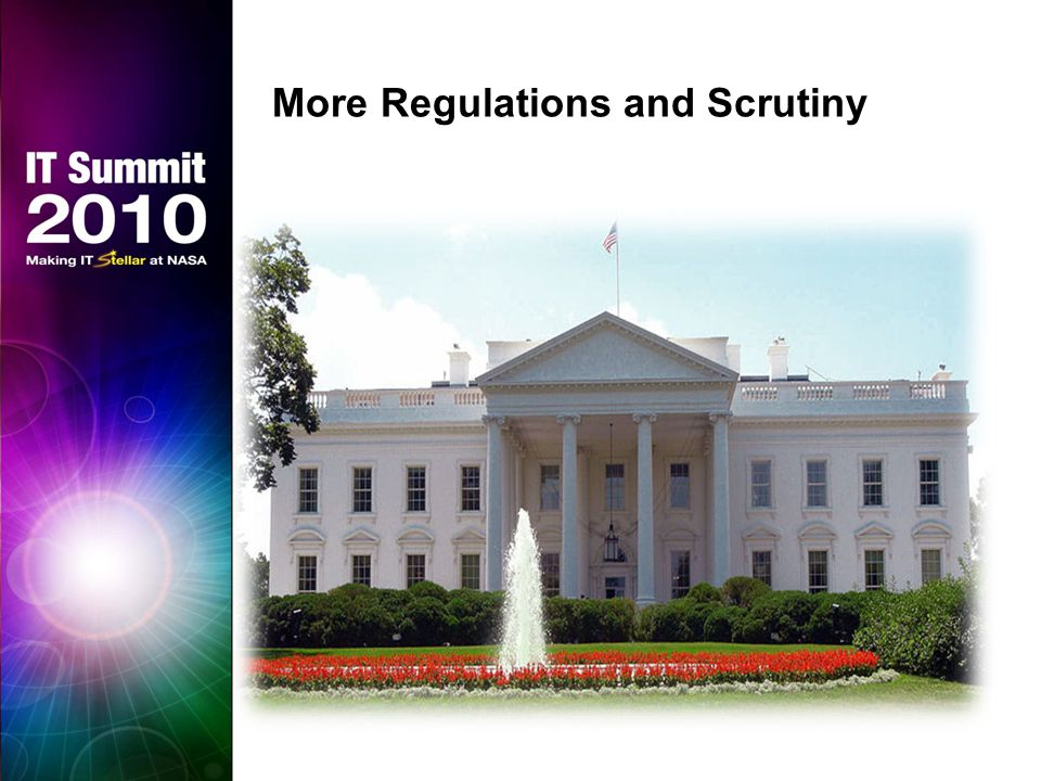More Regulations and Scrutiny