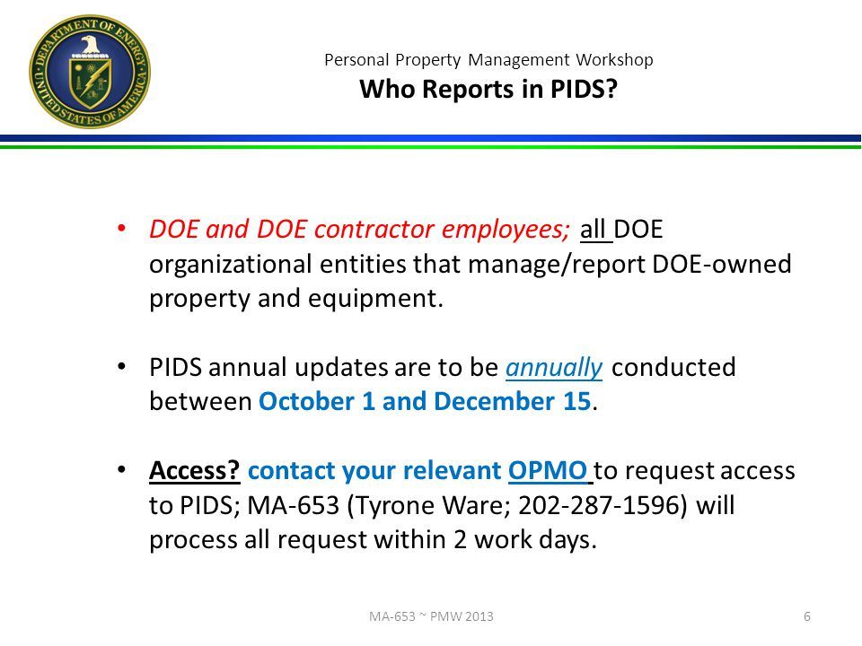 Personal Property Management Workshop Who Reports in PIDS.