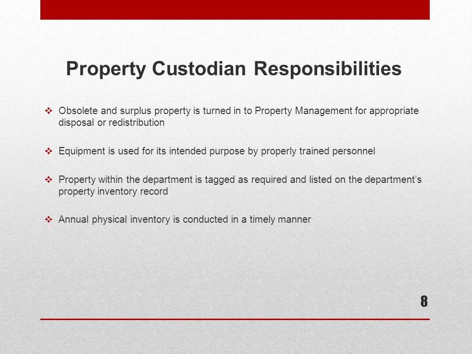 Designed Property Custodian Form 9
