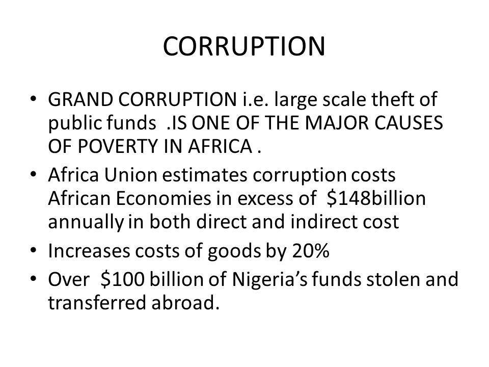 CORRUPTION GRAND CORRUPTION i.e.