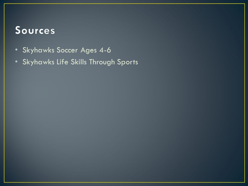 Skyhawks Soccer Ages 4-6 Skyhawks Life Skills Through Sports