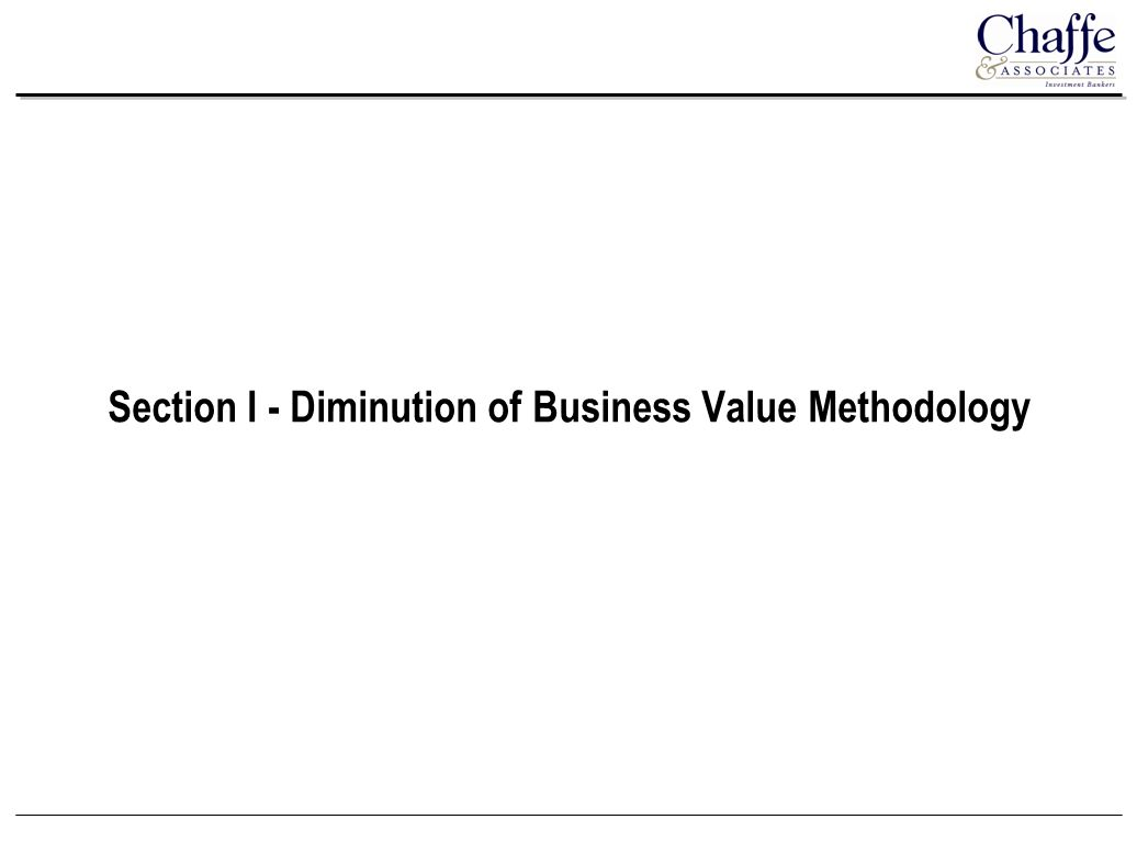 Section I - Diminution of Business Value Methodology