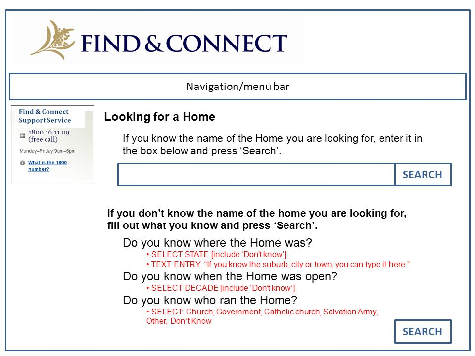 Navigation/menu bar Looking for a Home If you know the name of the Home you are looking for, enter it in the box below and press 'Search'. If you don'
