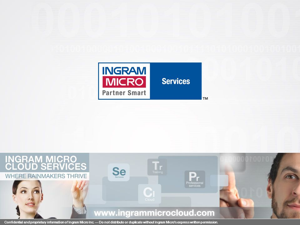 Confidential and proprietary information of Ingram Micro Inc. — Do not distribute or duplicate without Ingram Micro's express written permission. 1108