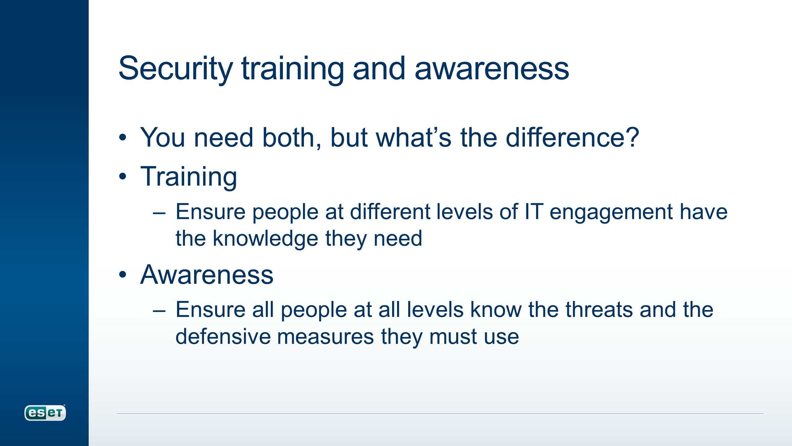 Security training and awareness You need both, but what's the difference.