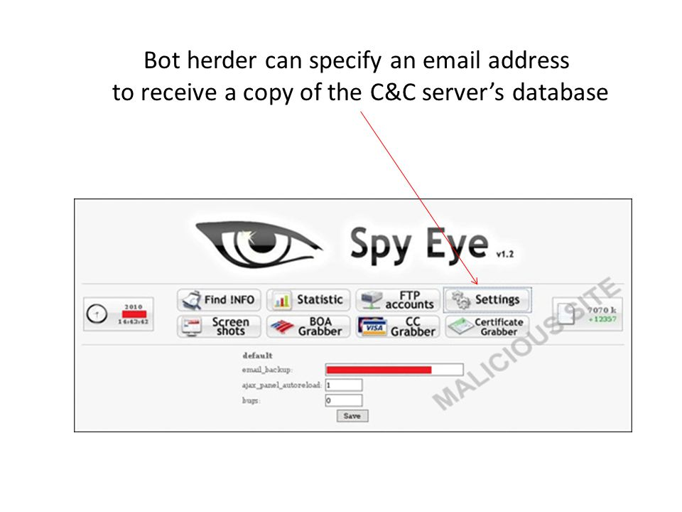 Bot herder can specify an email address to receive a copy of the C&C server's database